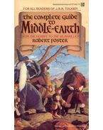 The Complete Guide to Middle-Earth - From  The Hobbit to  The Silmarillion
