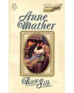 Raw Silk - Mather, Anne