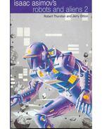 Isaac Asimov's Robots and Aliens 2