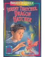 Jeremy Thatcher, Dragon Hatcher