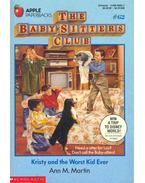 The Baby-Sitters Club - Kristy and the Worst Kid Ever