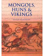 Mongols, Huns and Vikings