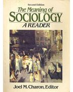 The Meaning of Sociology - A Reader