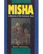Misha - A Memoir of the Holocaust Years