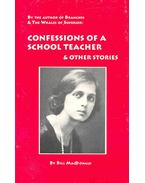 Confessions of a School Teacher and Other Stories