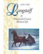Langstaff - A Nineteenth-Century Medical Life