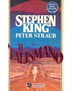 Il talismano - Stephen King, STRAUB,PETER