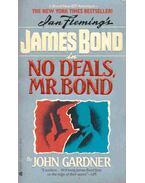 No Deals Mr. Bond