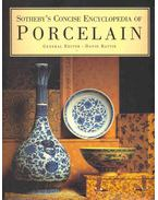 Sotheby's Concise Encyclopedia of Porcelain