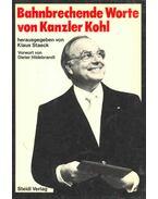 Bahnbrechende Worte von Kanzler Kohl