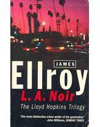 L.A. Noir - The Lloyd Hopkins Trilogy