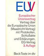 Vertrag über die Euorpäische Union (Maastricht-Vertrag) mit Protokollen, Schlußakte und Erklärungen, EG-Vertrag