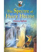 The Spectre of Hairy Hector