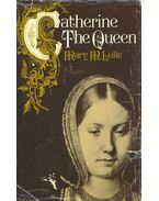 Catherine the Queen
