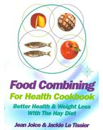 Food Combining - For Health Cookbook