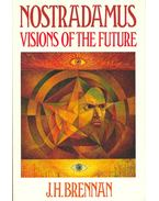 Nostradamus - Visiions of the Future