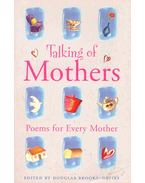 Talking of Mothers - Poems for Every Mother