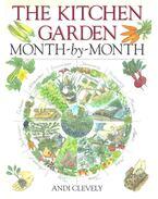 The Kitchen Garden Month-by-Month