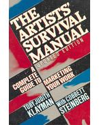 The Artists' Survival Manual - A Complete Guide to Marketing Your Work