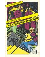 Death Comes Staccato