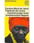 Tagebuch der Armut - Aufzeichnungen einer brasilianischen Negerin