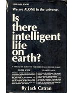 Is There Intelligent Life on Earth?