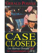 Case Closed - Lee Harvey Oswald and the Assassination of JFK