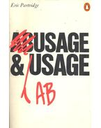 Usage and Abusage - A Guide to Good English