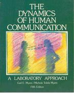 The Dynamics of Human Communication