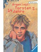 Torsten S. 14 Jahre