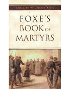 Foxe's Book of Martyrs