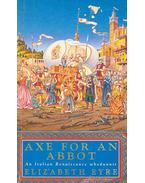 Axe For an Abbot