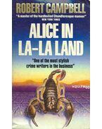 Alice in La-La Land