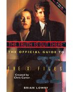 The Official Guide to X-Files - The Truth IS Out There
