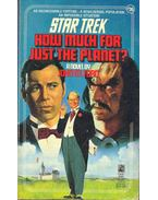 Star Trek - How Much for Just the Planet?