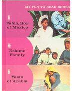 My Fun-to-Read Books #3: Pablo, Boy of Mexico, Eskimo Family, Yasin of Arabia