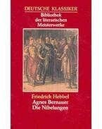 Agnes Bernauer; Die Nibelungen