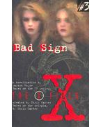 The X-Files - Bad Sign