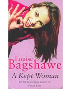 A Kept Woman - Bagshawe, Louise