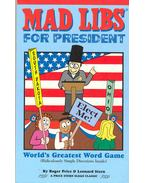 Mad Libs for President - World's Greatest Word Game