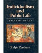 Individualism and Public Life - A Modern Dilemma