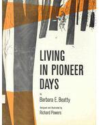 Living in Pioneer Days