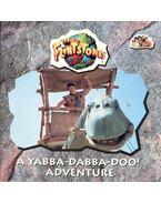 The Flintstones - A Yabba-Dabba-Doo! Adventure - LARSON, WENDY S.