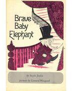 Brave Baby Elephant