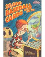 20.000 Baseball Cards Under the Sea