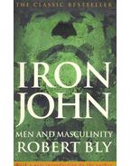 Iron John - Men and Masculinity