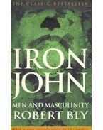 Iron John - Men and Masculinity