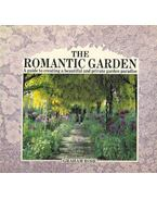 The Romantic Garden  - A Guide to Creating a Beautiful and Private Garden Paradise