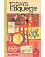 Today's Etiquette