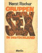 Gruppensex in Deutschland - Sexuelles Gruppenverhalten in Deutschland